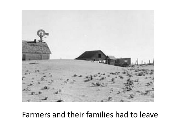 Farmers and their families had to leave