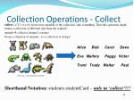 collection operations collect