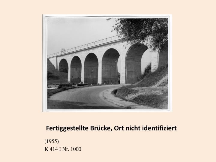 Fertiggestellte Brücke, Ort nicht identifiziert