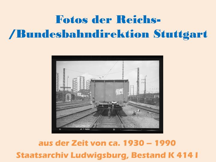 Fotos der reichs bundesbahndirektion stuttgart