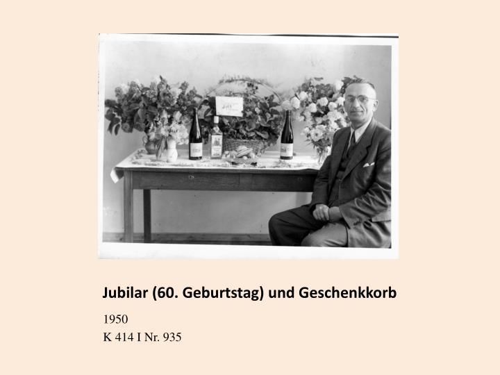 Jubilar (60. Geburtstag) und Geschenkkorb