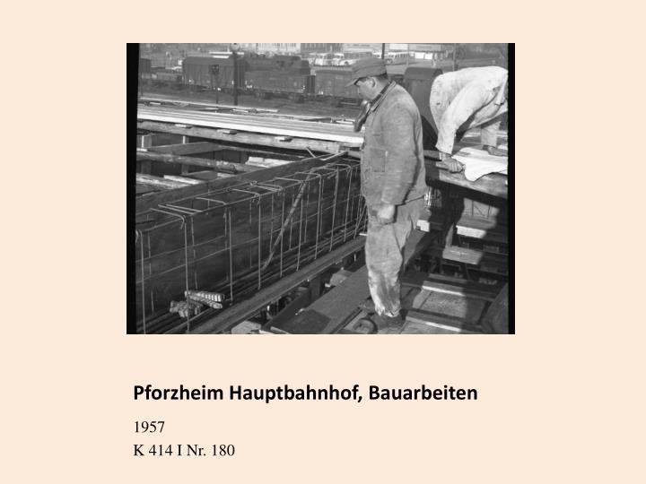 Pforzheim Hauptbahnhof, Bauarbeiten