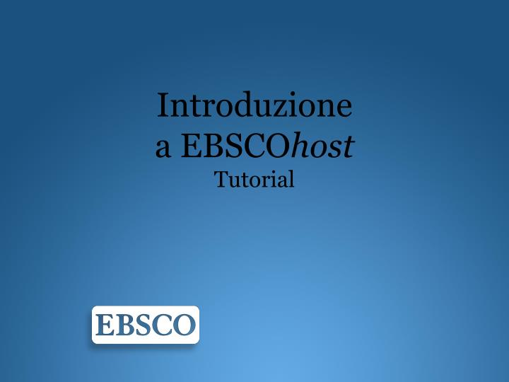 Introduzione a ebsco host tutorial