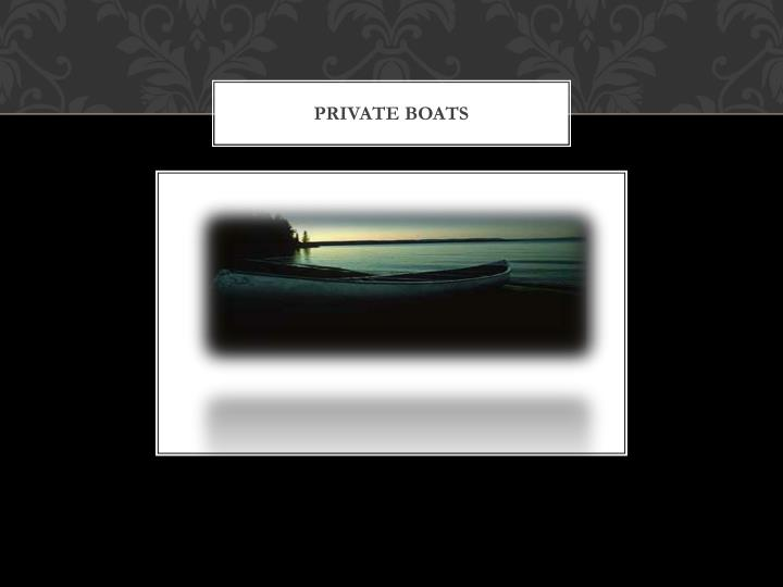 Private Boats