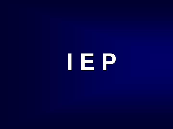 I E P