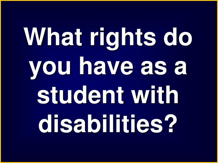 What rights do you have as a student with disabilities?