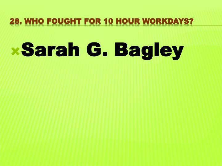 Sarah G. Bagley
