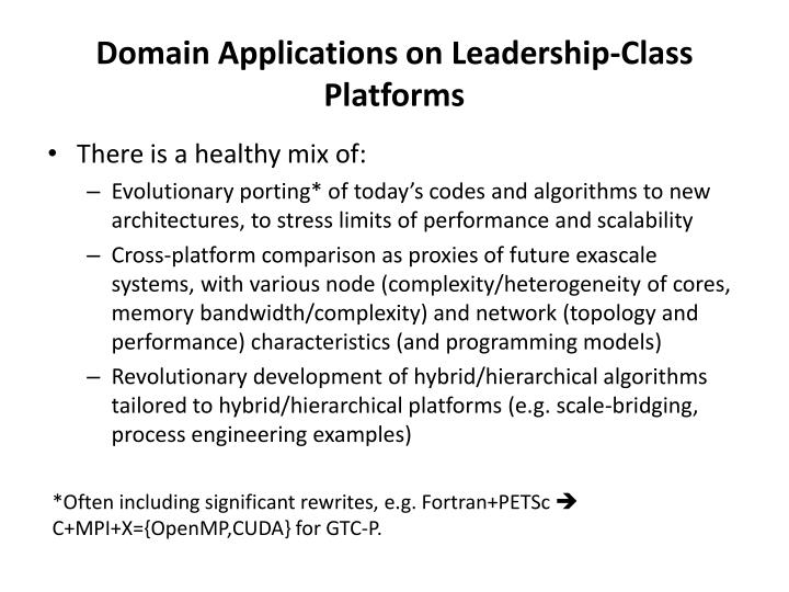 Domain Applications on Leadership-Class Platforms
