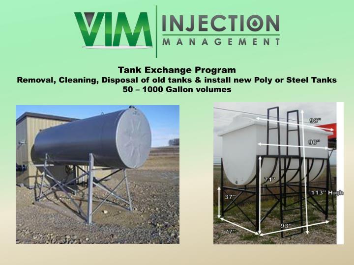 Tank Exchange Program