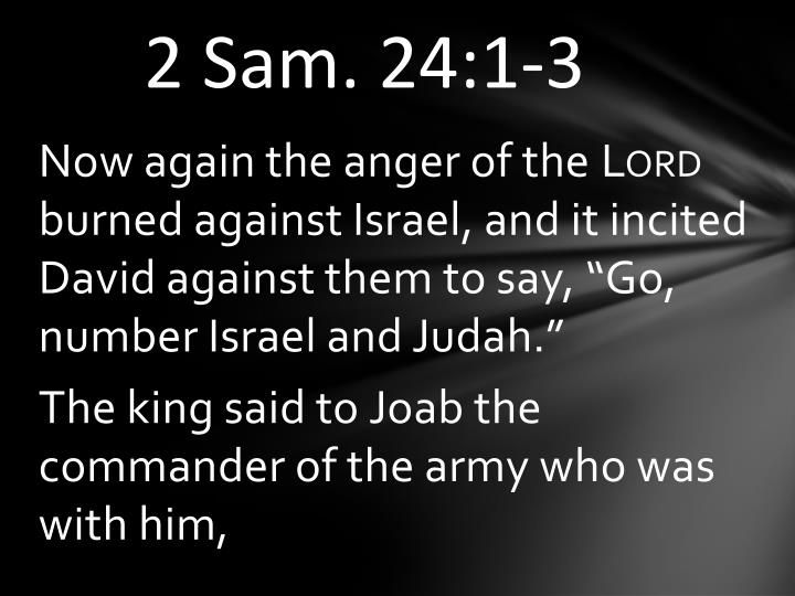 2 Sam. 24:1-3
