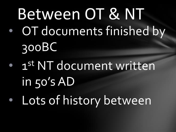 Between OT & NT