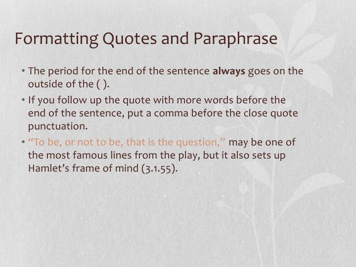 Formatting Quotes and Paraphrase