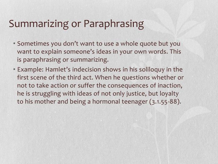 Summarizing or Paraphrasing