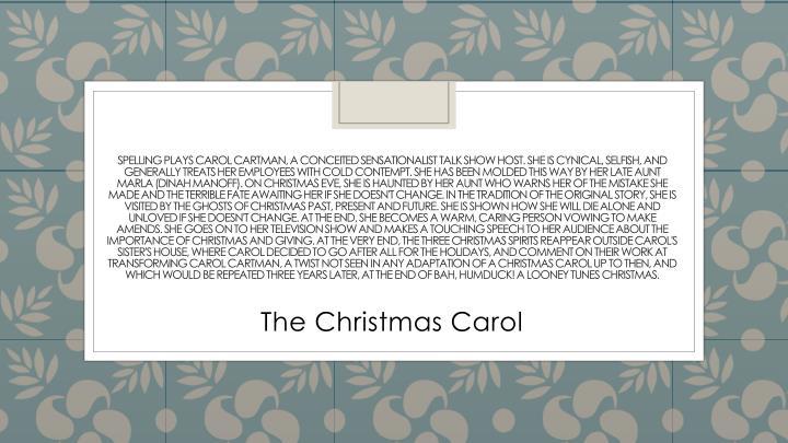 Spelling plays Carol