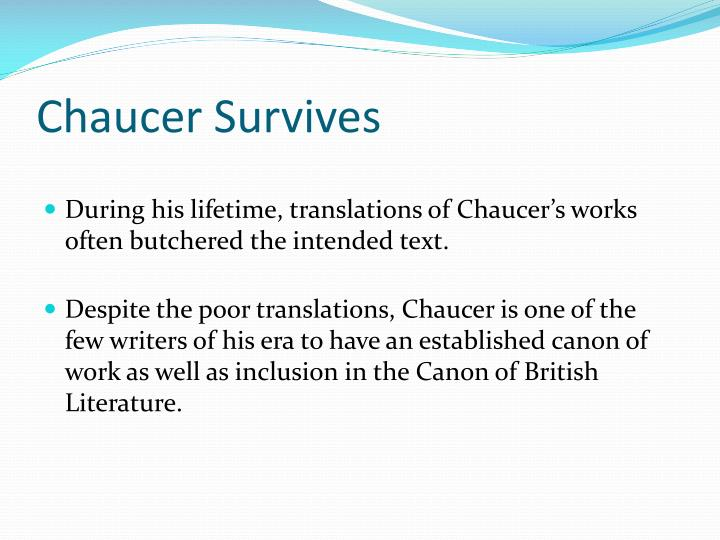 Chaucer Survives