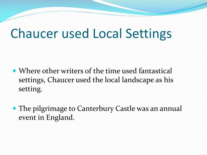 Chaucer used Local Settings