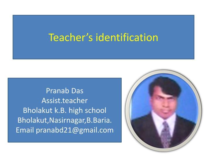Teacher's identification