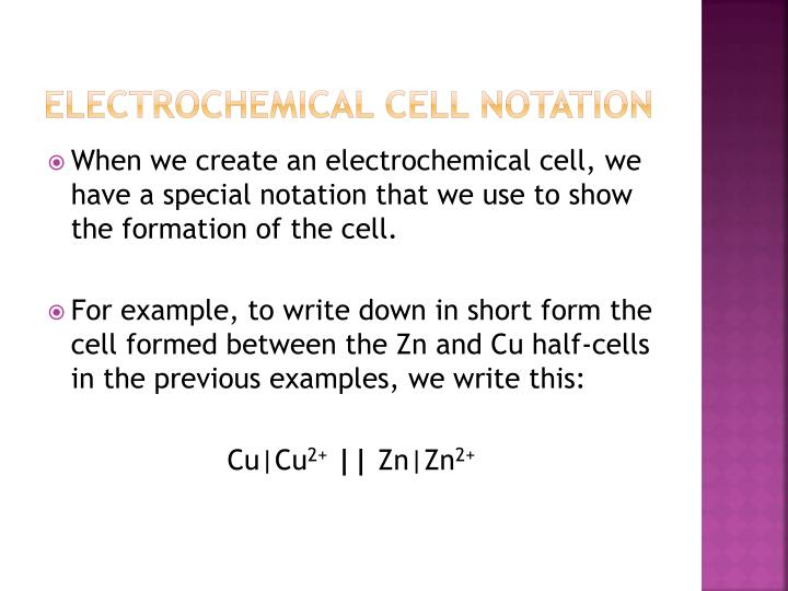 Electrochemical Cell Notation