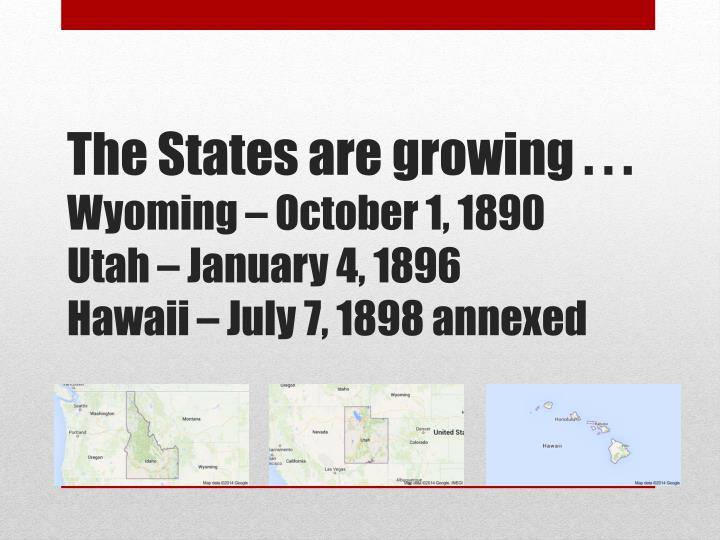 The States are growing . . .