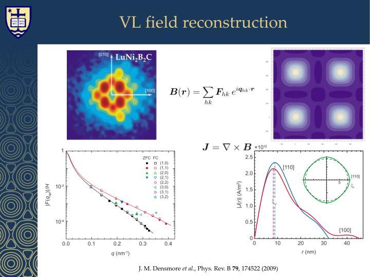 VL field reconstruction