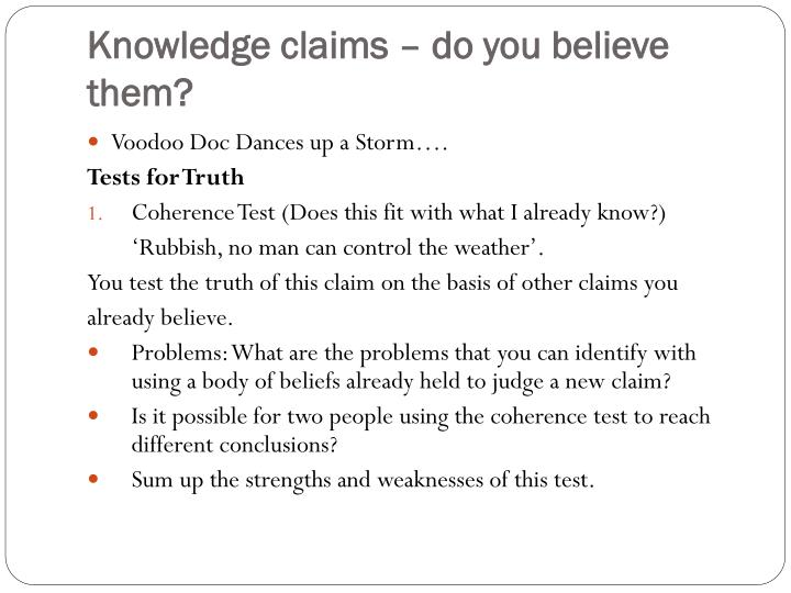 Knowledge claims – do you believe them?