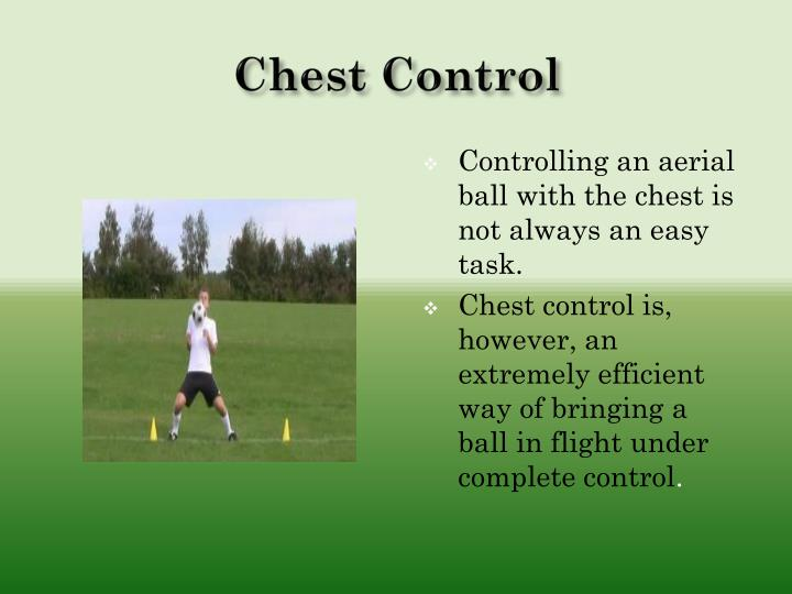 Chest Control