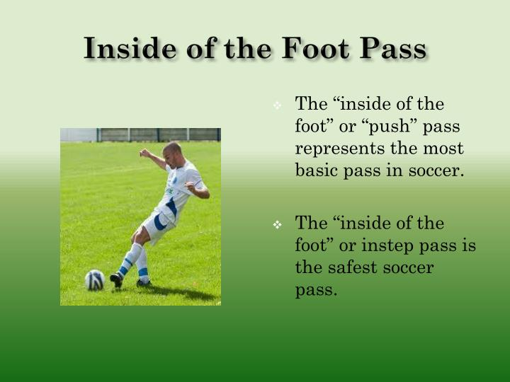 Inside of the Foot Pass