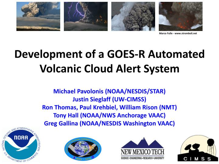 Development of a goes r automated volcanic cloud alert system