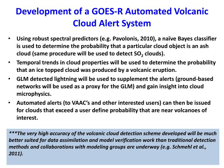 Development of a GOES-R Automated Volcanic Cloud Alert System