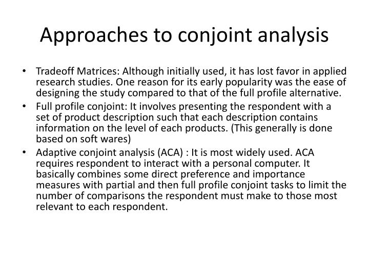 Approaches to conjoint analysis