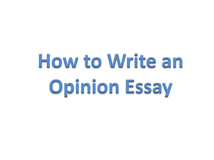 How to write an opinion essay