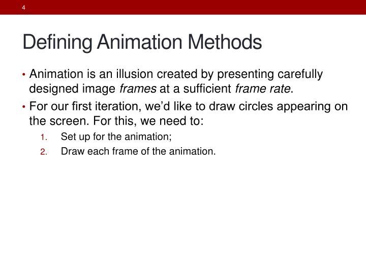 Defining Animation Methods