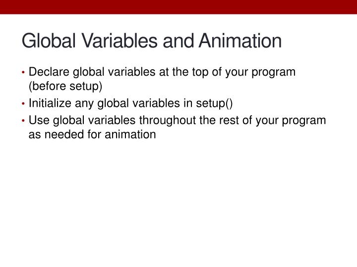 Global Variables and Animation