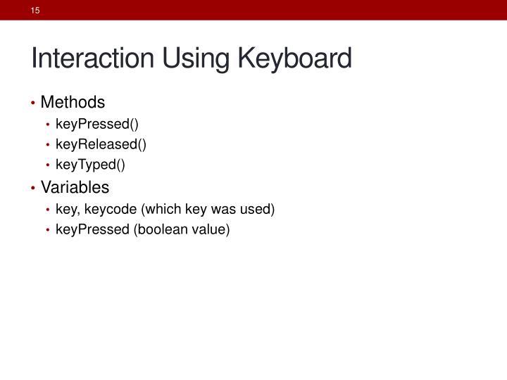 Interaction Using Keyboard