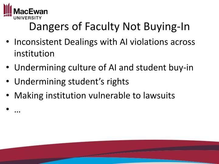 Dangers of Faculty Not