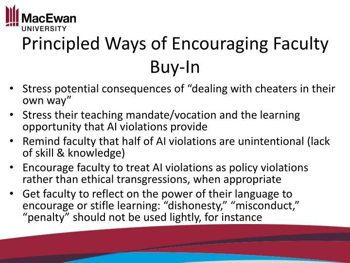 Principled Ways of Encouraging Faculty Buy-In