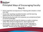 principled ways of encouraging faculty buy in