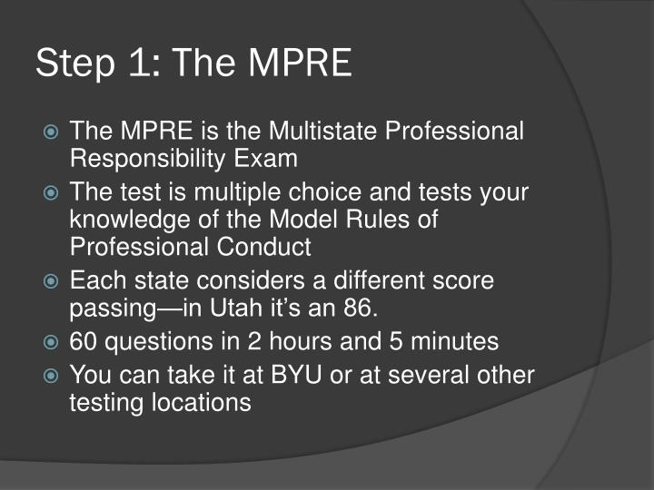 Step 1 the mpre