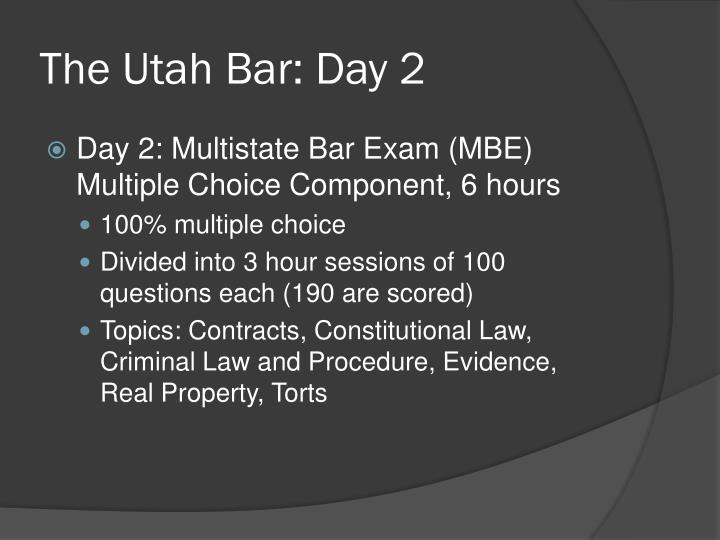 The Utah Bar: Day 2