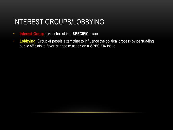 Interest Groups/Lobbying