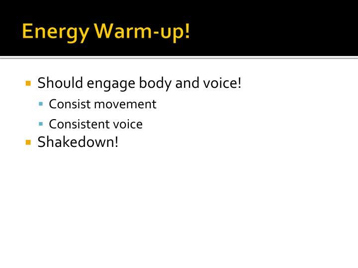 Energy Warm-up!