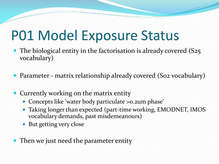P01 Model Exposure Status