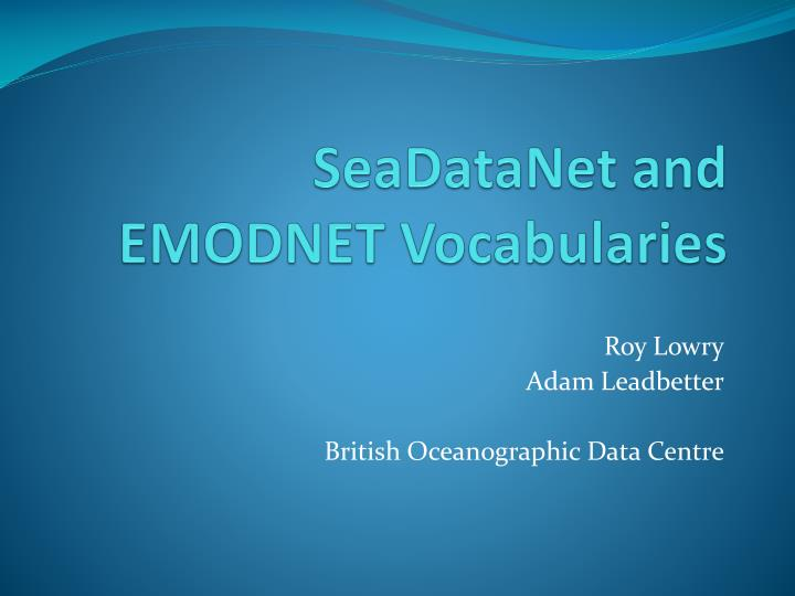 Seadatanet and emodnet vocabularies
