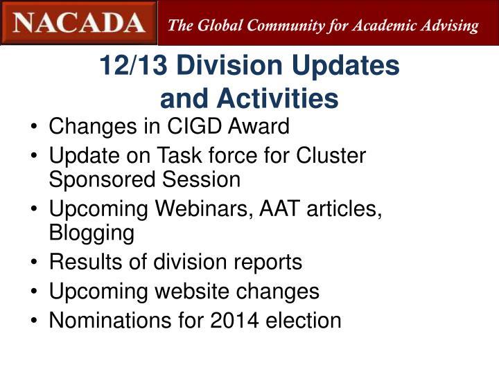 12/13 Division Updates