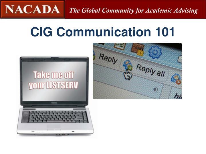 CIG Communication 101