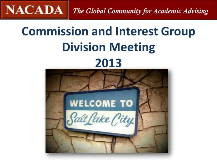 Commission and interest group division meeting 2013