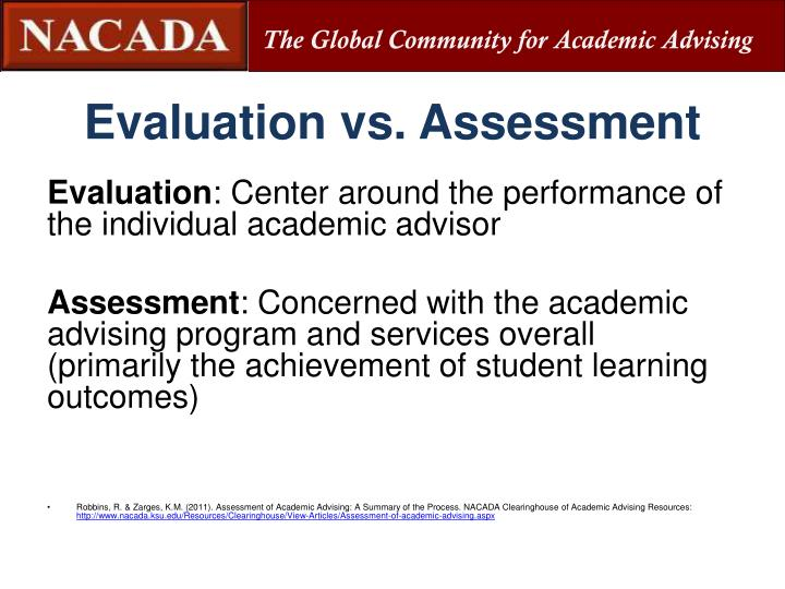 Evaluation vs. Assessment