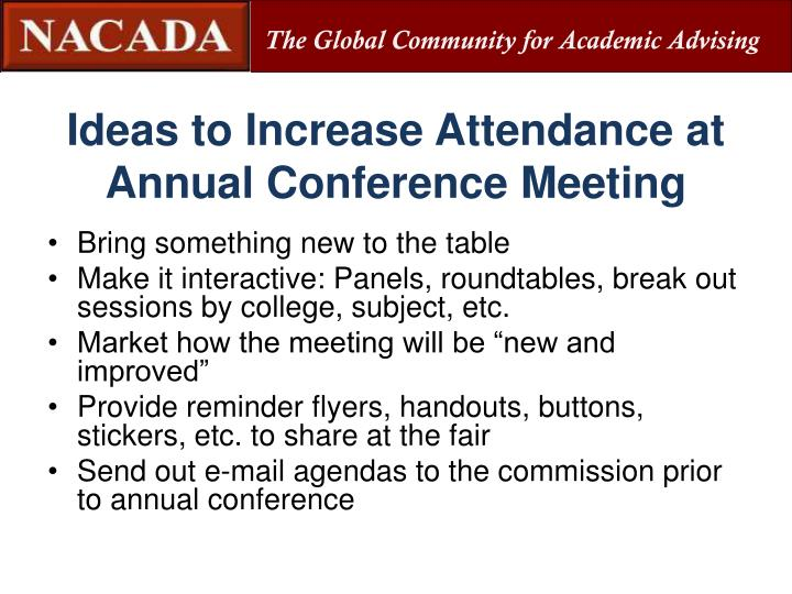 Ideas to Increase Attendance at Annual Conference Meeting