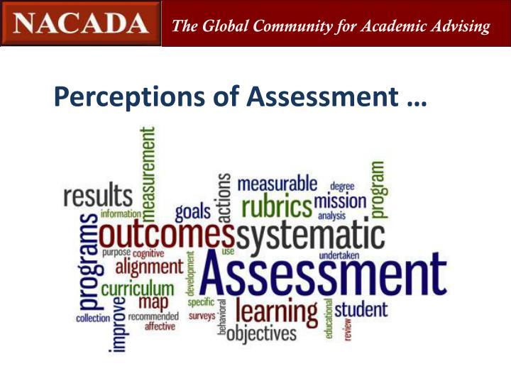 Perceptions of Assessment …