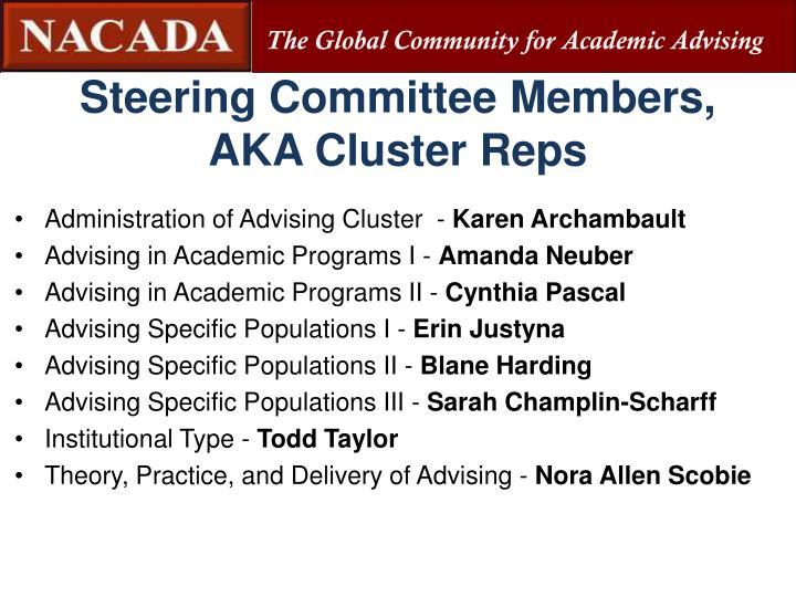 Steering Committee Members,